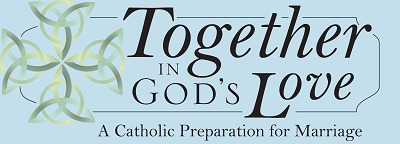 Together in God's Love Marriage Preparation Series