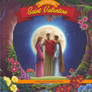 Holiday Saint Reader: The Story of Saint Valentine