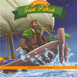 Holiday Saint Reader: The Story of Saint Patrick