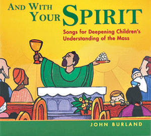 And With Your Spirit Music CD