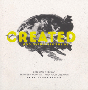 Created: Bridging the Gap Between Art and Your Creator