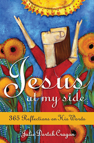 Jesus at My Side: 365 Reflections on His Words