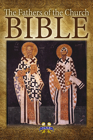 The Fathers of the Church Bible, NABRE