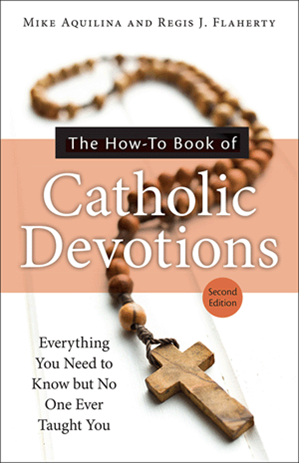 The How-To Book of Catholic Devotions, Second Edition